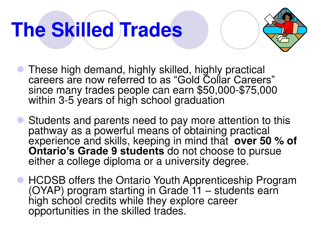 The Skilled Trades