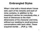embrangled styles