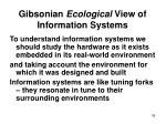 gibsonian ecological view of information systems