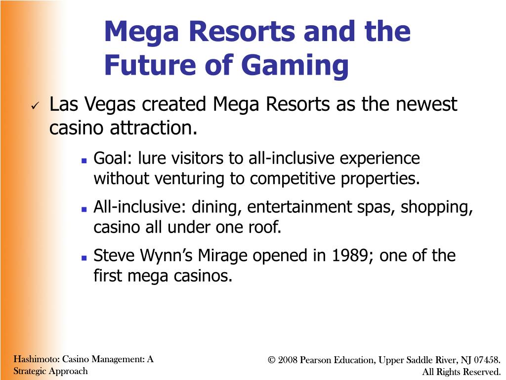 Mega Resorts and the Future of Gaming