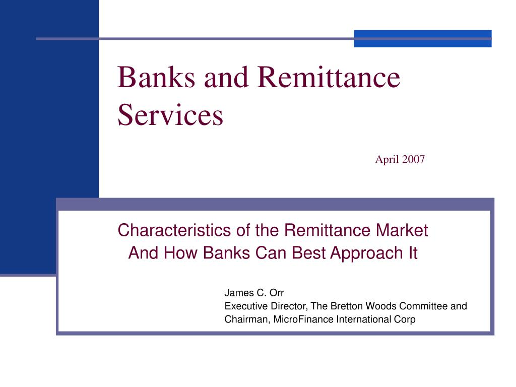 banks and remittance services april 2007 l.