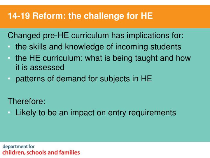 14-19 Reform: the challenge for HE