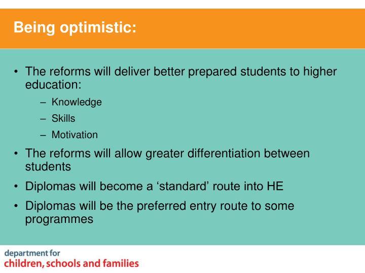 Being optimistic: