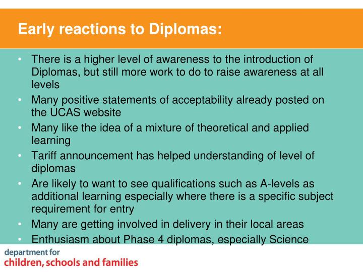 Early reactions to Diplomas: