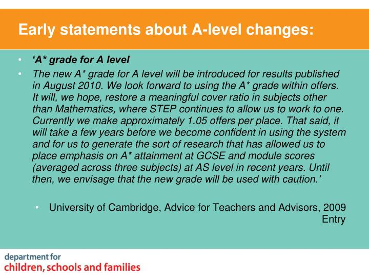Early statements about A-level changes: