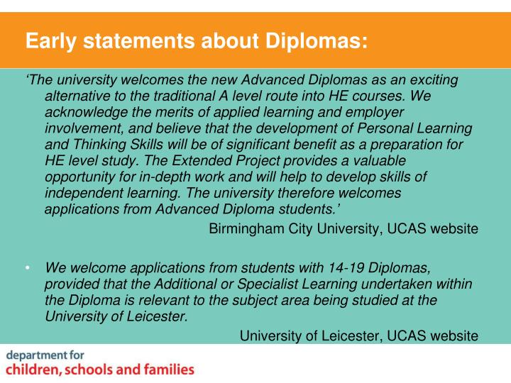 Early statements about Diplomas: