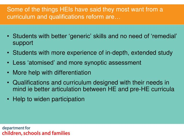 Some of the things HEIs have said they most want from a  curriculum and qualifications reform are…