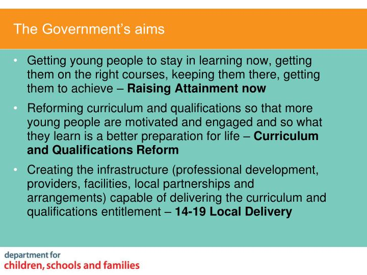 The government s aims