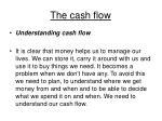 the cash flow