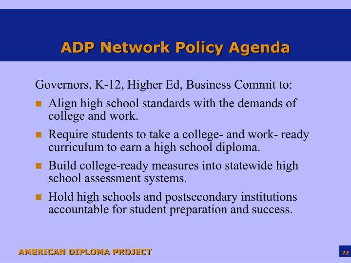 ADP Network Policy Agenda