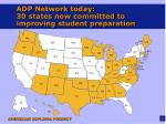 adp network today 30 states now committed to improving student preparation