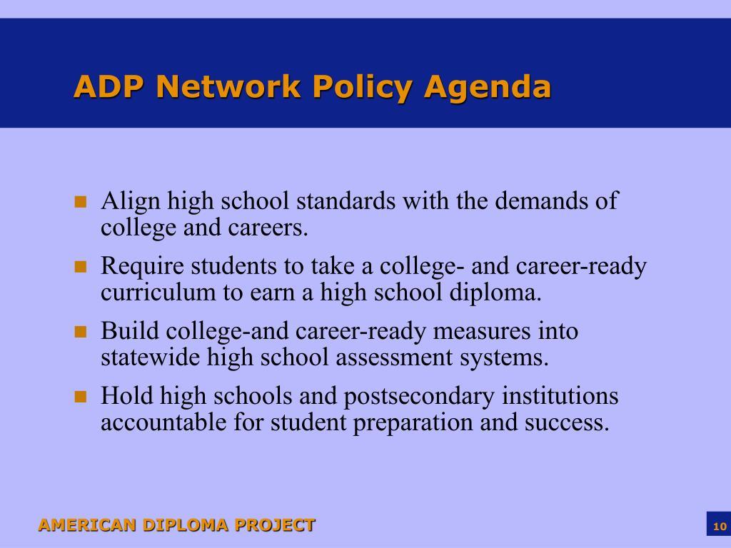 ADP Network Policy Agenda