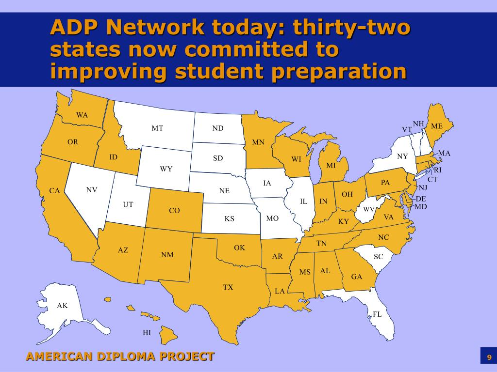 ADP Network today: thirty-two states now committed to improving student preparation