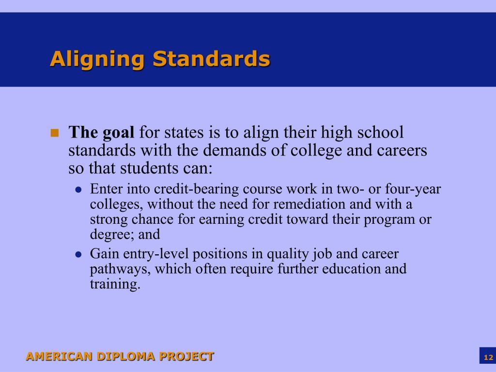 Aligning Standards