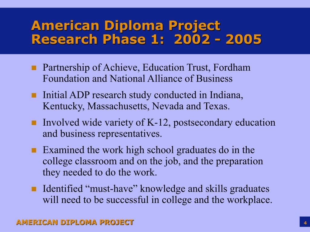 American Diploma Project Research Phase 1:  2002 - 2005