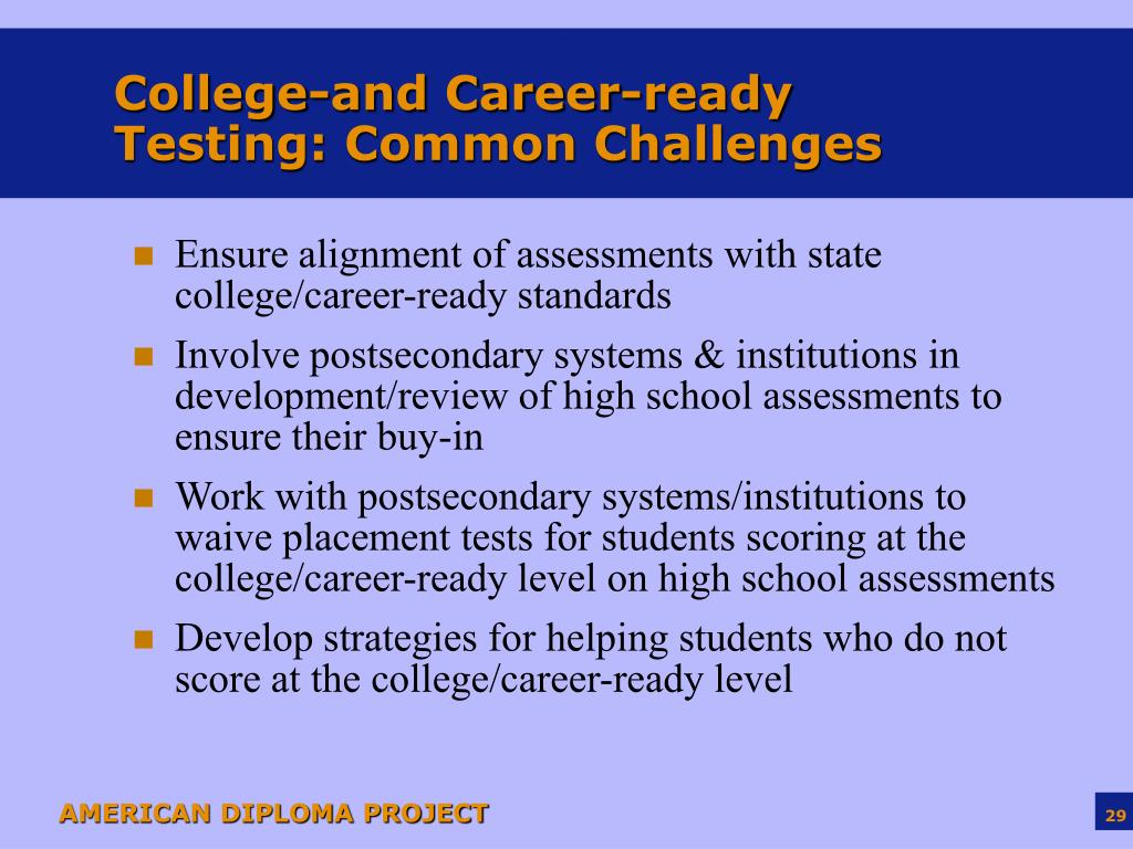College-and Career-ready Testing: Common Challenges
