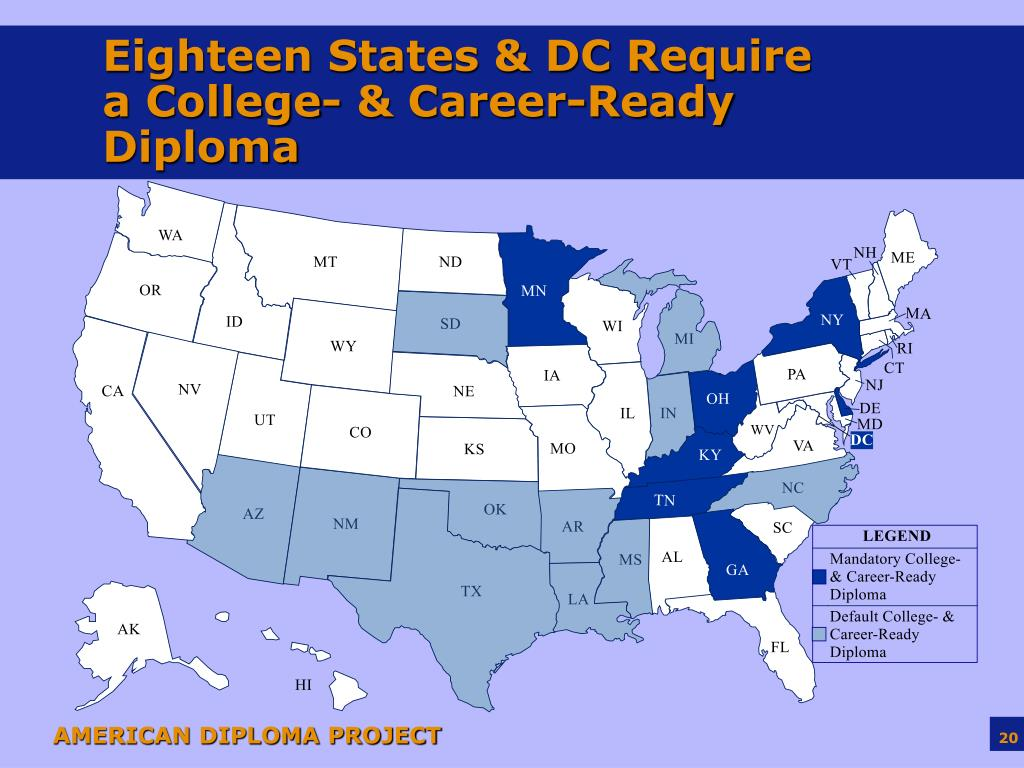 Eighteen States & DC Require a College- & Career-Ready Diploma
