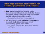 hold high schools accountable for student preparation and success