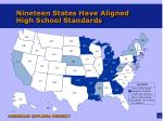 nineteen states have aligned high school standards