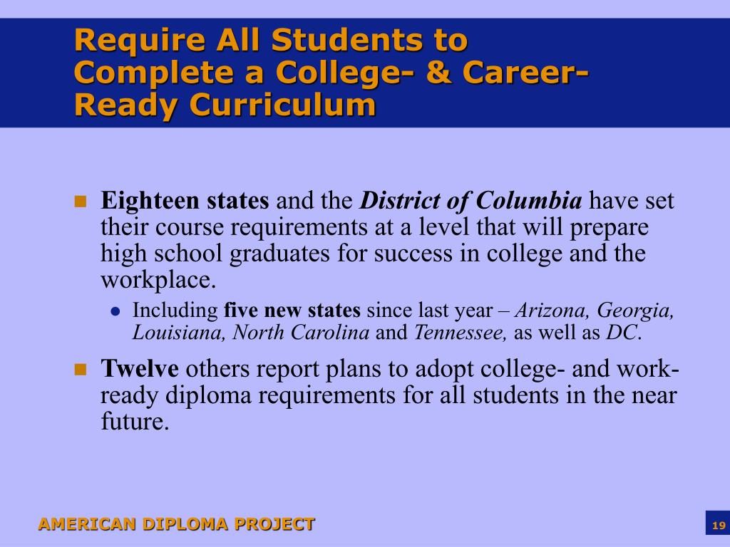 Require All Students to Complete a College- & Career-Ready Curriculum