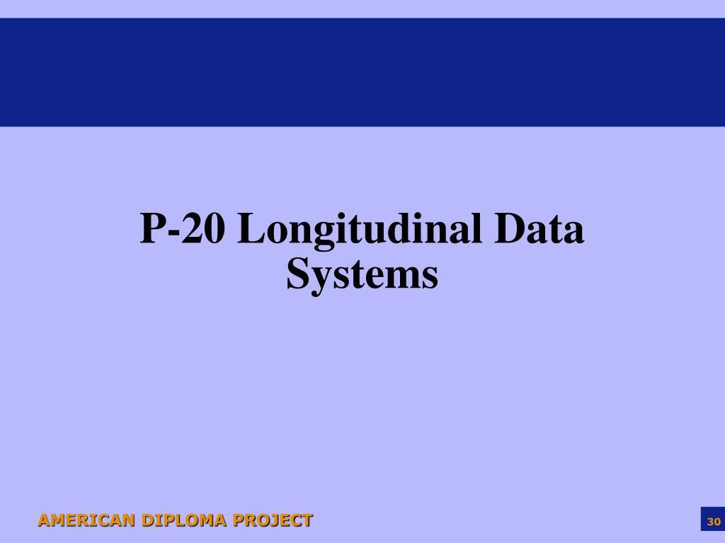 P-20 Longitudinal Data Systems