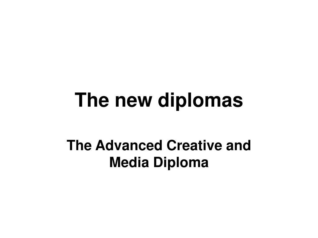 the new diplomas l.