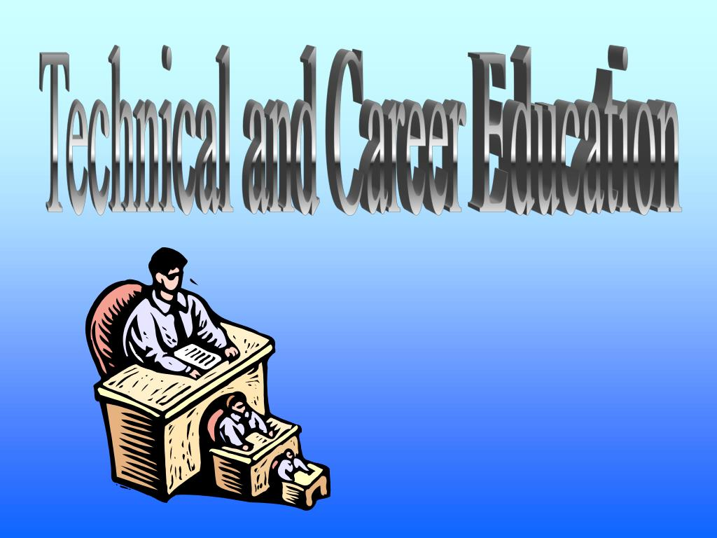 Technical and Career Education
