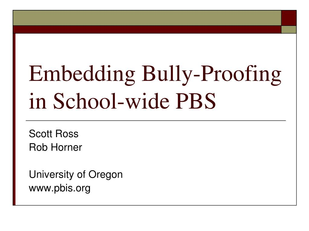 embedding bully proofing in school wide pbs l.