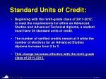 standard units of credit