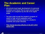 the academic and career plan