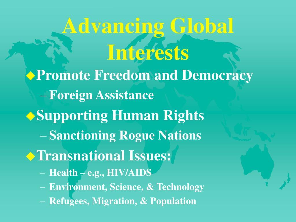 Advancing Global Interests