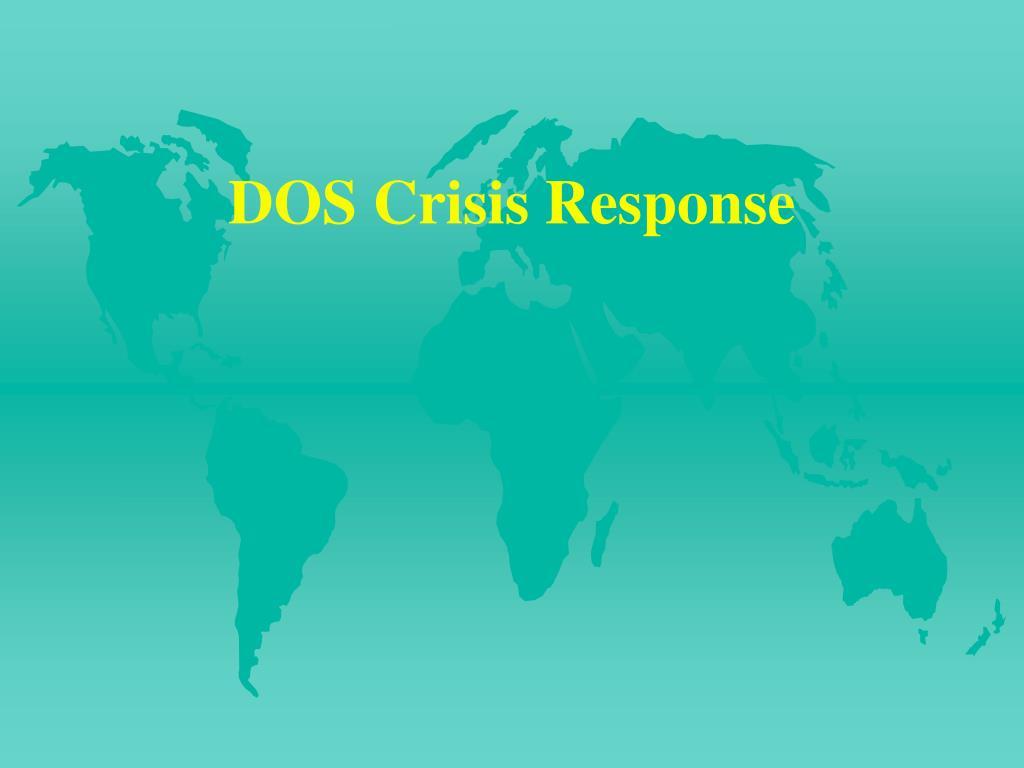 DOS Crisis Response