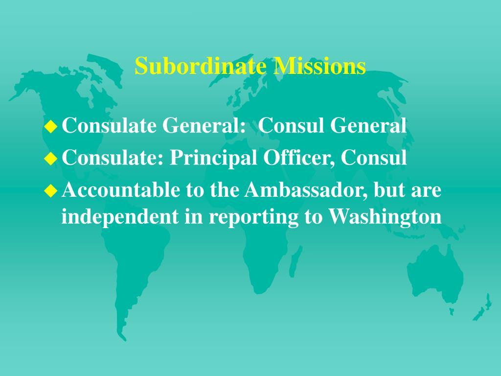 Subordinate Missions