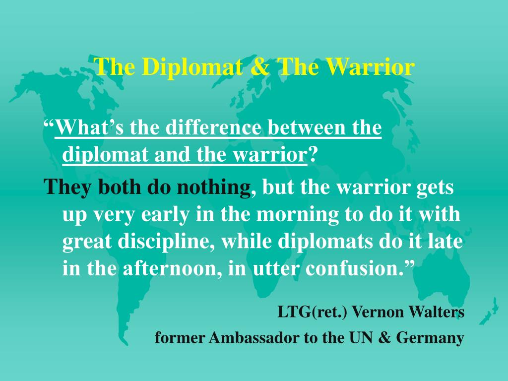 The Diplomat & The Warrior