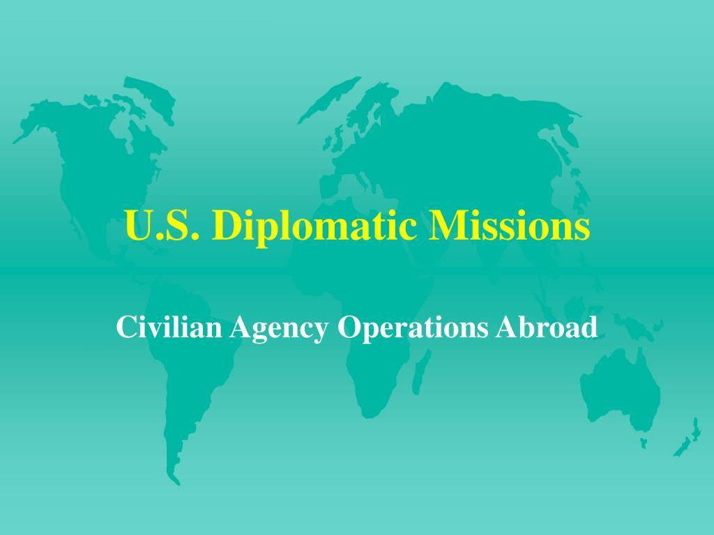 U.S. Diplomatic Missions