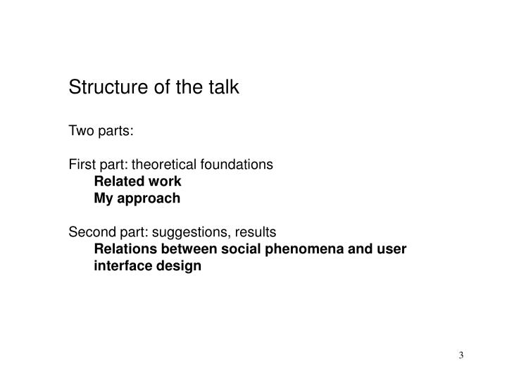 Structure of the talk