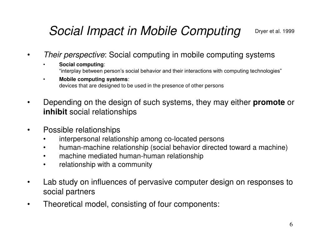 Social Impact in Mobile Computing