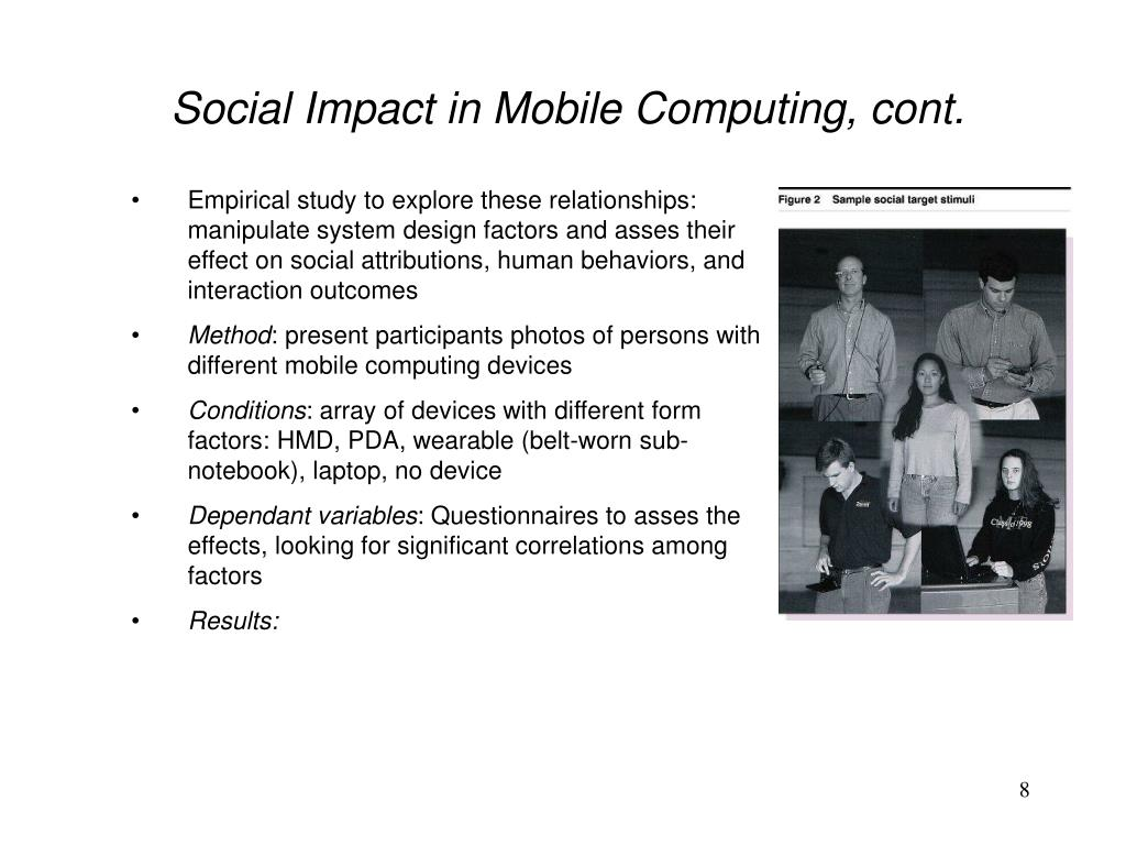 Social Impact in Mobile Computing, cont.