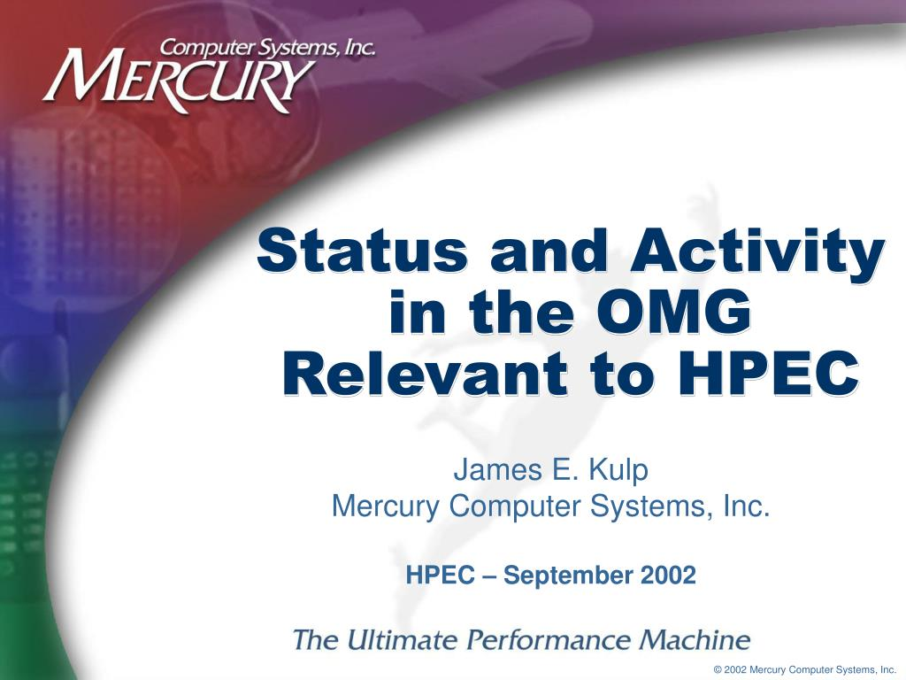 status and activity in the omg relevant to hpec l.