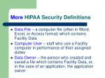 more hipaa security definitions