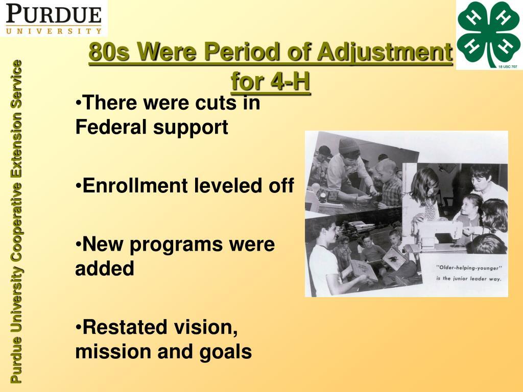 80s Were Period of Adjustment