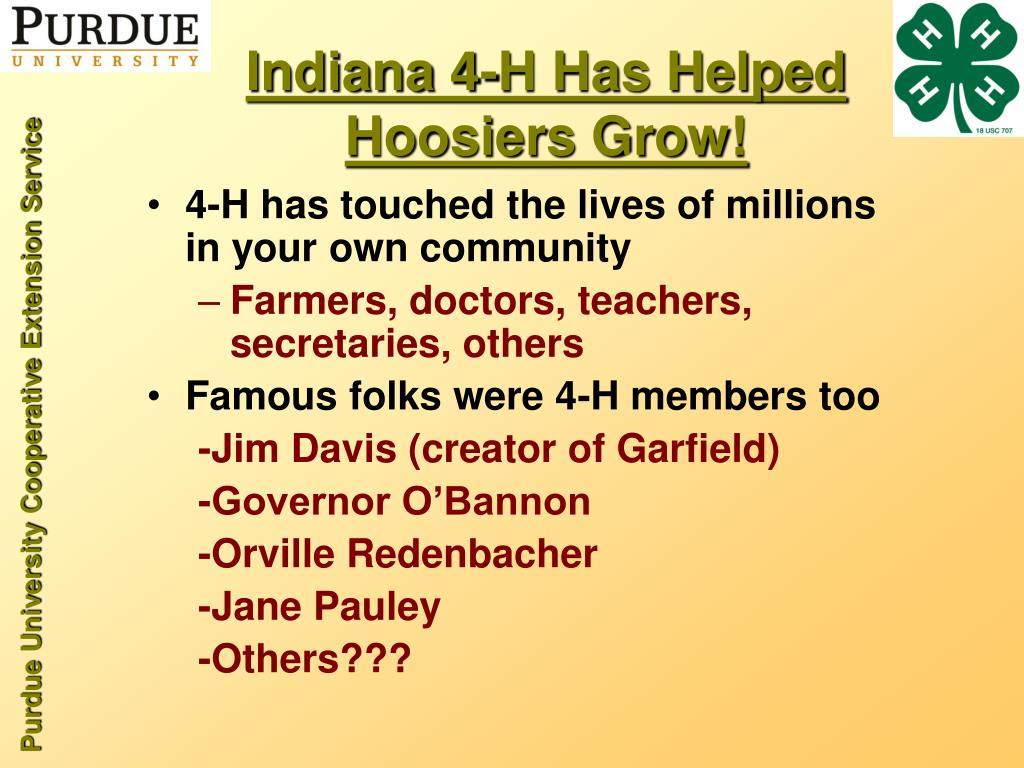 Indiana 4-H Has Helped Hoosiers Grow!