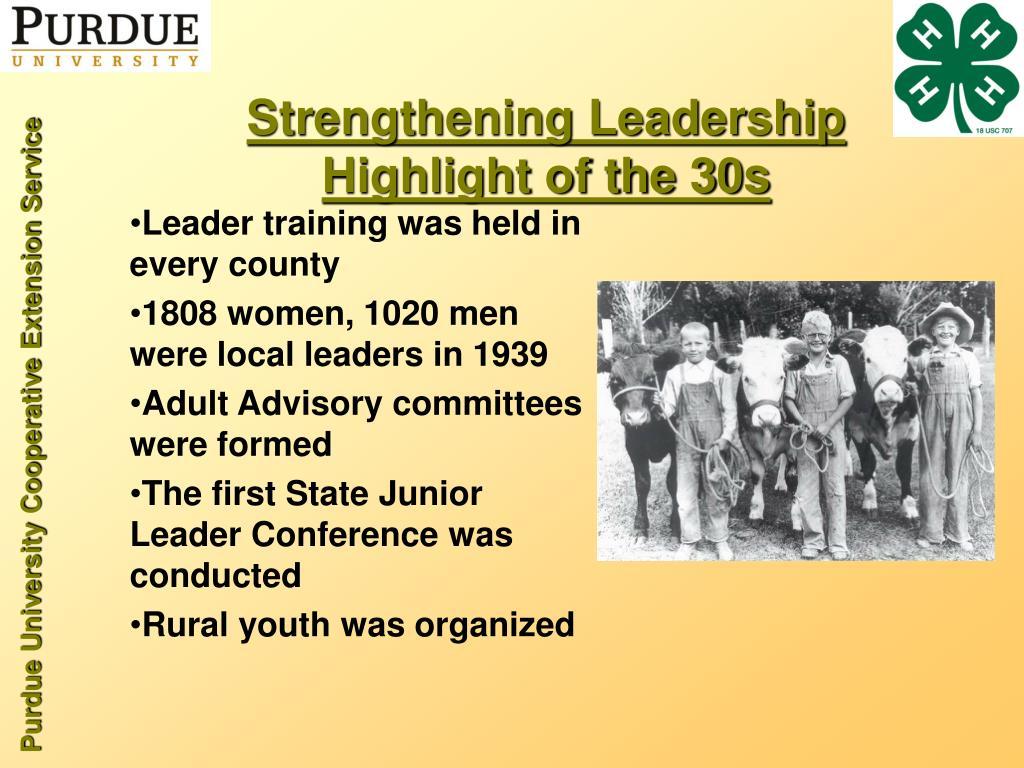 Strengthening Leadership Highlight of the 30s