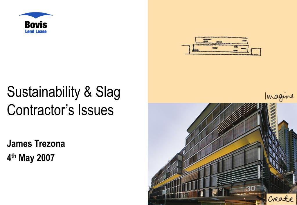 sustainability slag contractor s issues l.