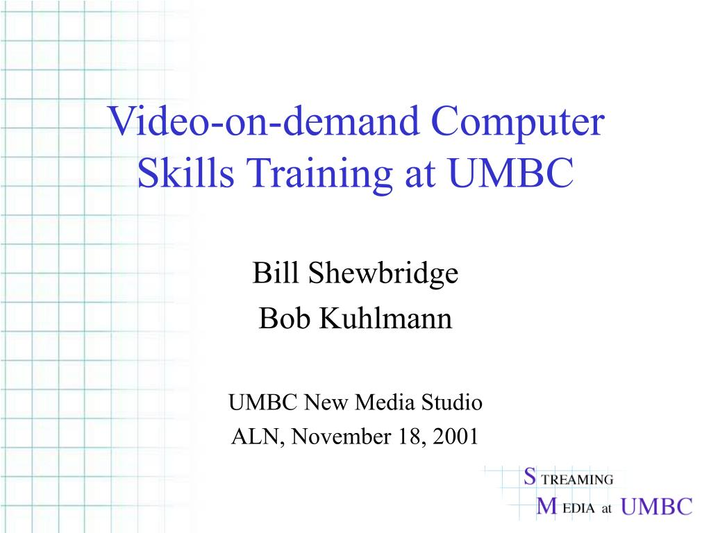 video on demand computer skills training at umbc l.