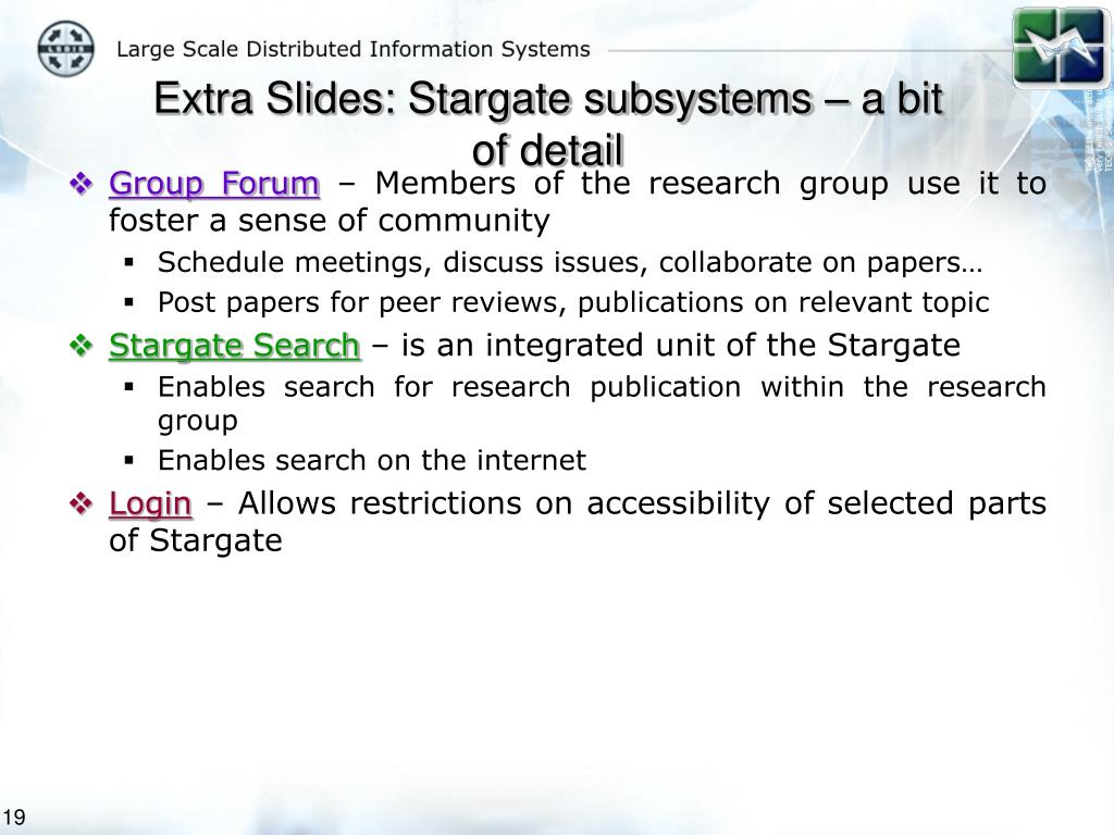 Extra Slides: Stargate subsystems – a bit of detail