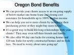 oregon bond benefits