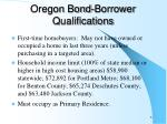 oregon bond borrower qualifications