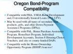 oregon bond program compatibility