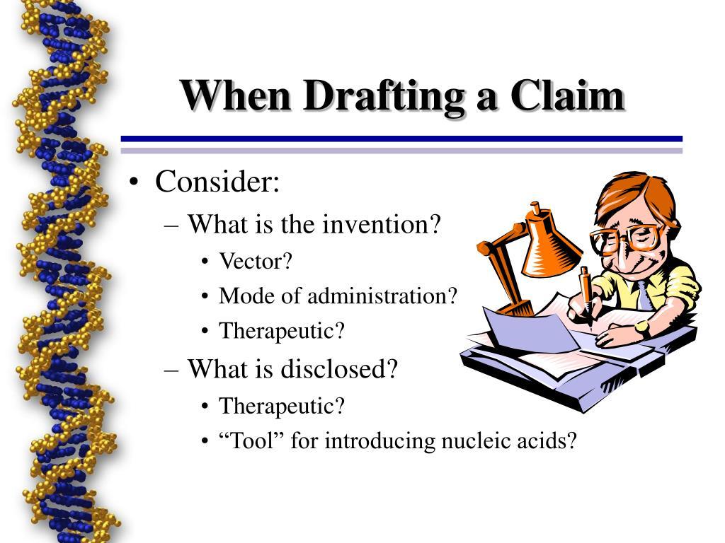When Drafting a Claim